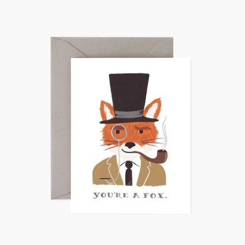 You're a Fox Greetings Card
