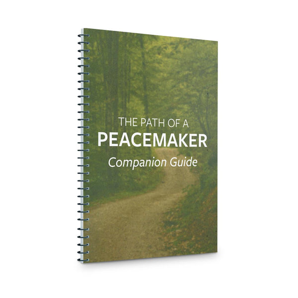 The Path of a Peacemaker: Companion Guide