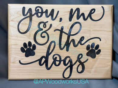 You, Me and the dogs cutting board