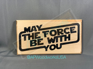 May the Force Be With You Cutting Board