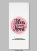 Hand towel- Bless Your Heart