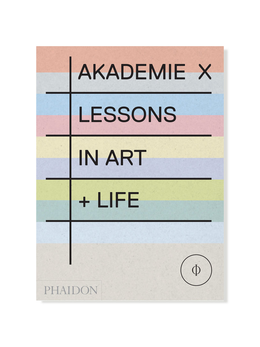 Akademie X: Lessons in Art + Life | M+ Shop | Art Books