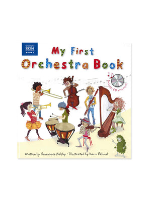 My First Orchestra Book: Book & CD