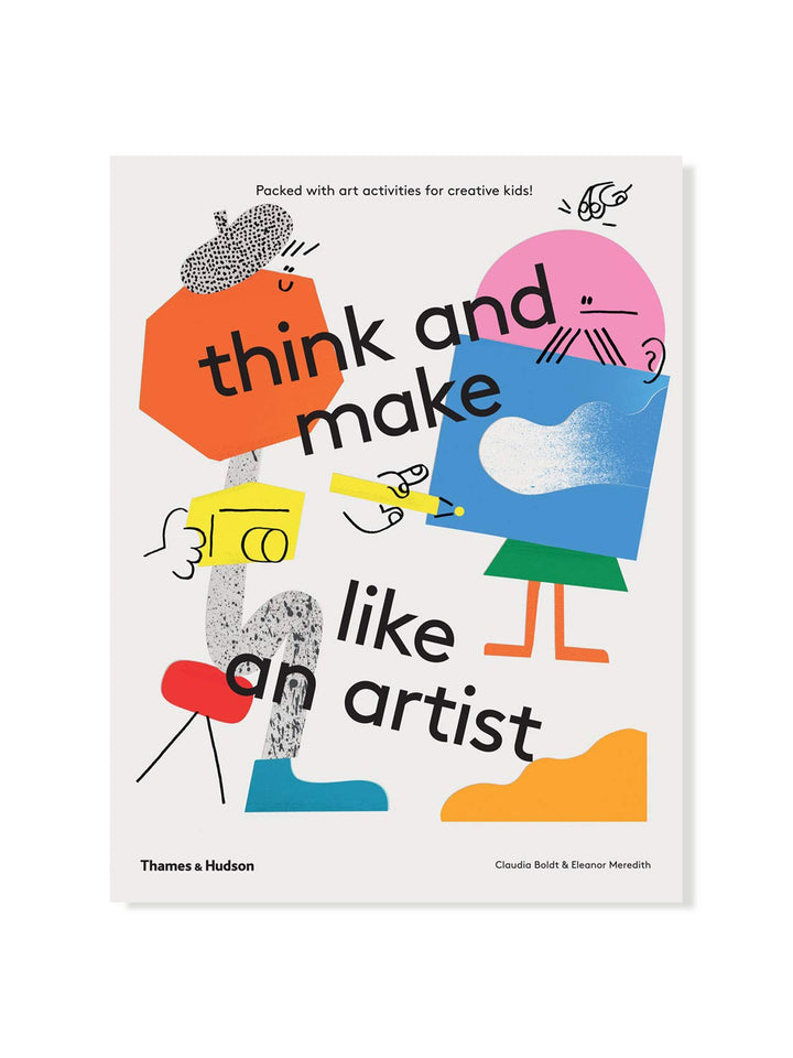 Think and make like an artist: Art activities for creative kids!