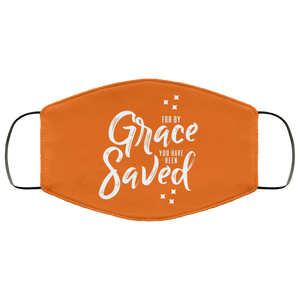 For By Grace You Have Been Saved (Face Mask)