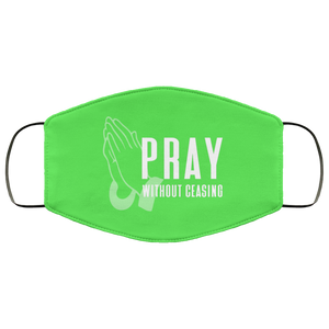 Pray Without Ceasing (Face Mask)