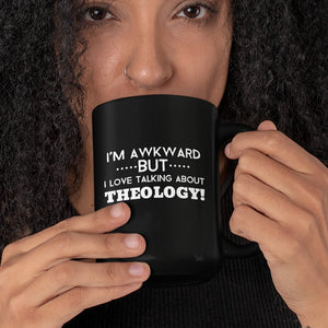 Awkward but Love Theology (11/15oz Black & White Mug) - SDG Clothing