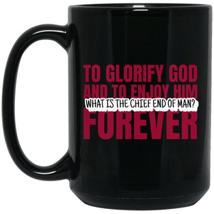 Chief End of Man (11/15oz White & Black Mug) - SDG Clothing