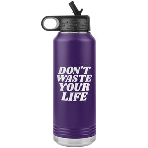 Don't Waste Your Life (32oz Stainless Steel Tumbler) - SDG Clothing