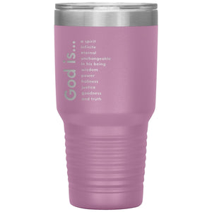God Is (30oz Stainless Steel Tumbler) - SDG Clothing