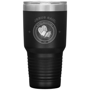 I Am (30oz Stainless Steel Tumbler) - SDG Clothing