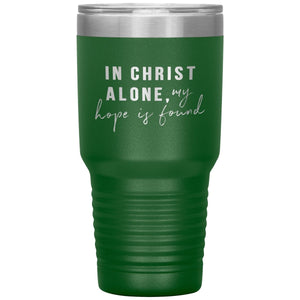 In Christ Alone (30oz Stainless Steel Tumbler) - SDG Clothing