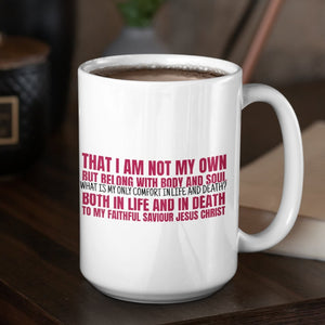My Only Comfort (11/15oz Black & White Mug) - SDG Clothing