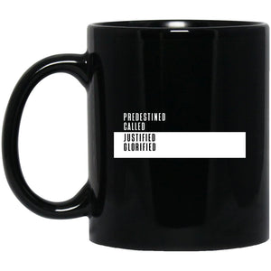Predestined, Called, Justified, Glorified (11/15oz Black Mug) - SDG Clothing