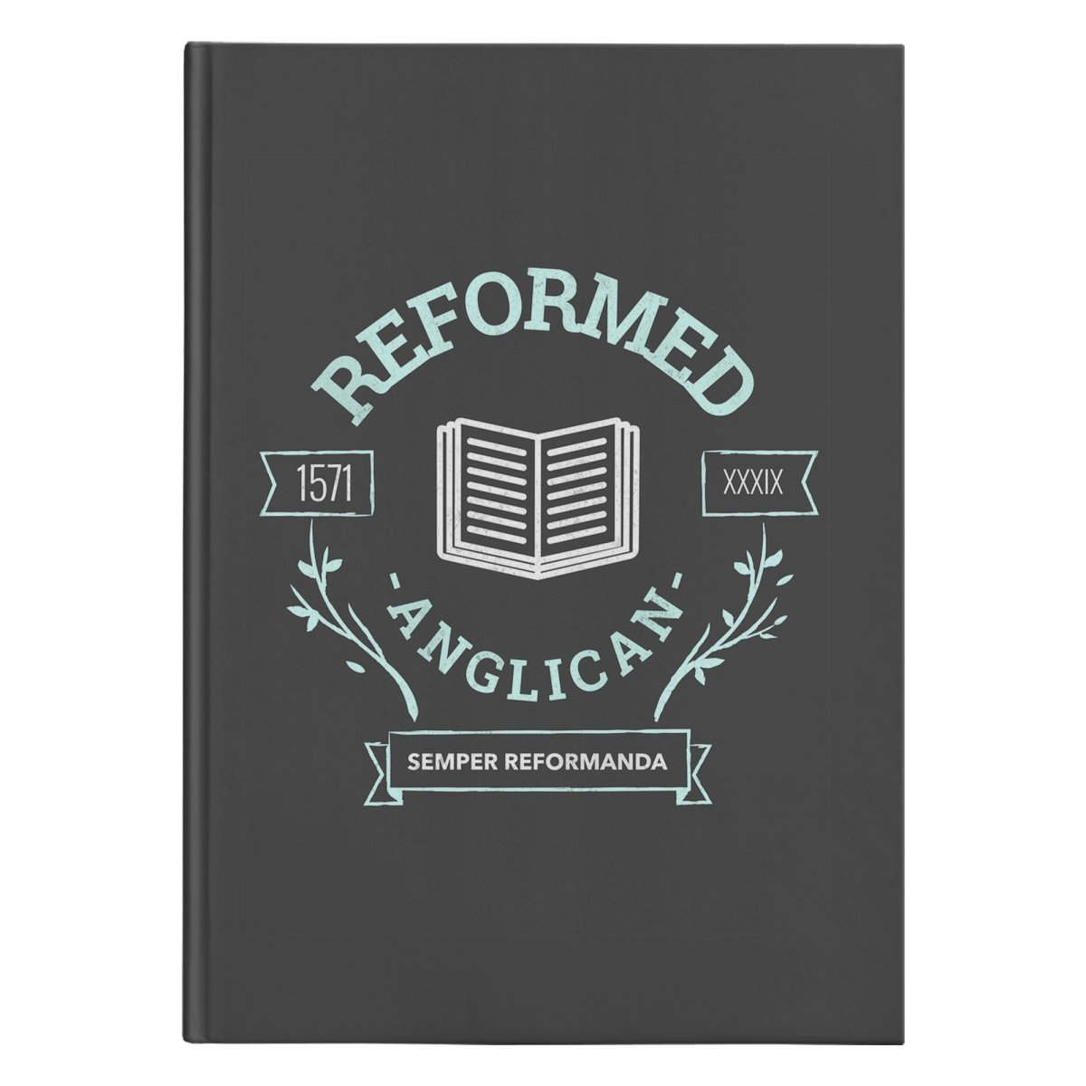Reformed Anglican (150 Page Hardcover Journal) - SDG Clothing