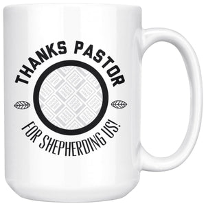 Thanks Pastor! (15oz Personalized White Mug) - SDG Clothing