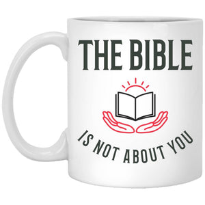 The Bible is Not About You! (11/15oz Black & White Mug) - SDG Clothing