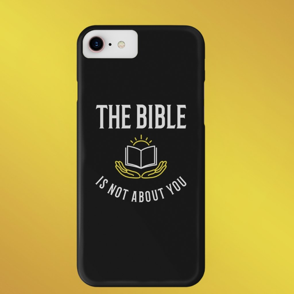 """The Bible is not about you!"" iPhone Cases - SDG Clothing"