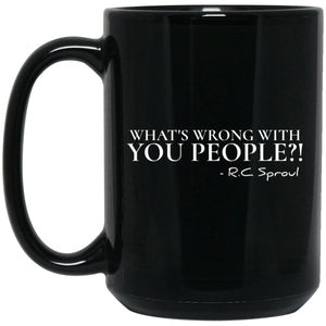 What's Wrong With You People (11/15oz Black & White Mug) - SDG Clothing