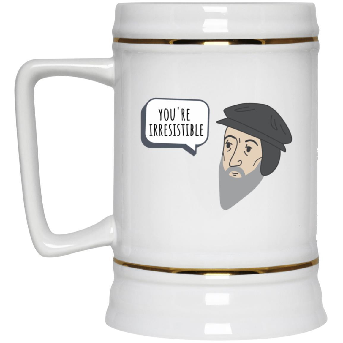 You're Irresistible (22oz Beer Stein) - SDG Clothing