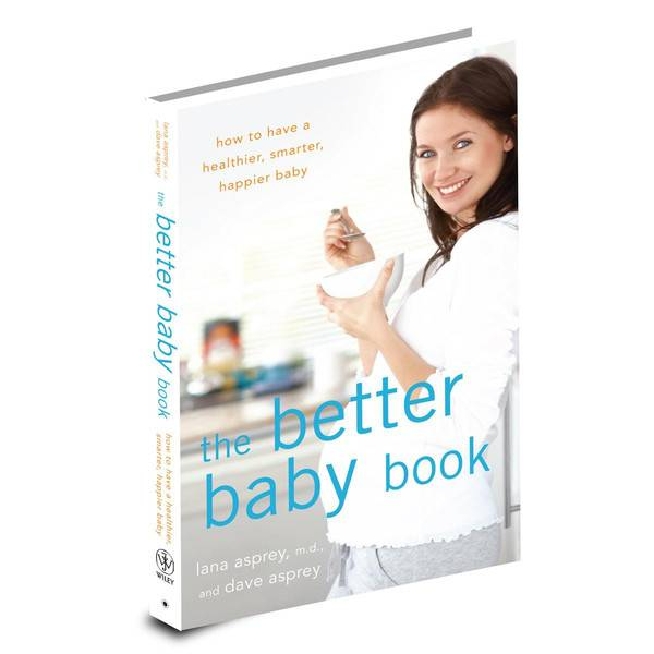 Koop The Better Baby Book van Dave Asprey