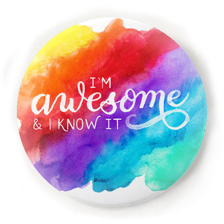 I'm Awesome and I Know It 2 Inch Pin-Back Button