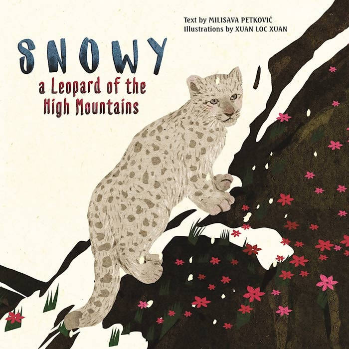 Snowy: A Leopard of the High Mountains