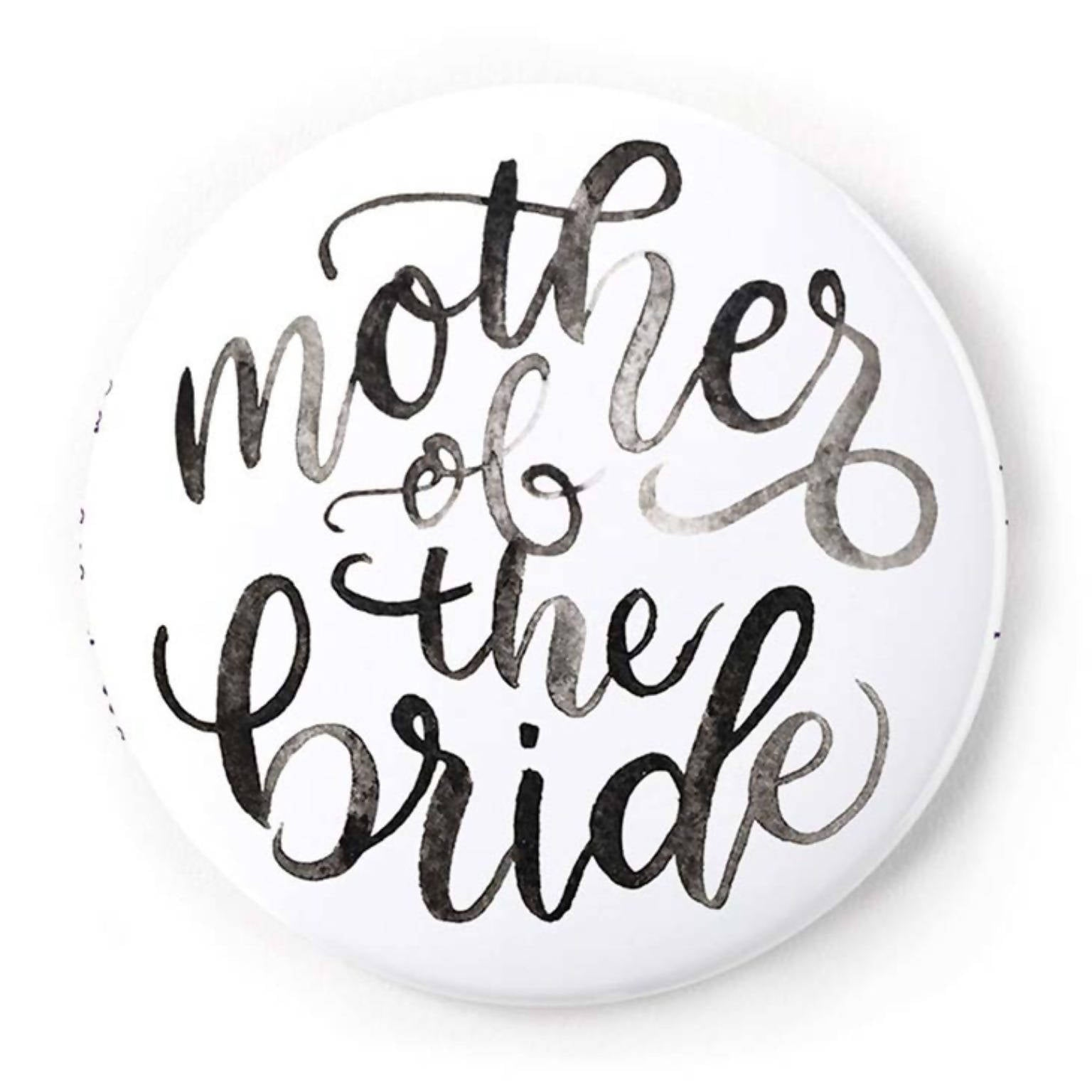 Mother of the Bride 2 Inch Pin-Back Button