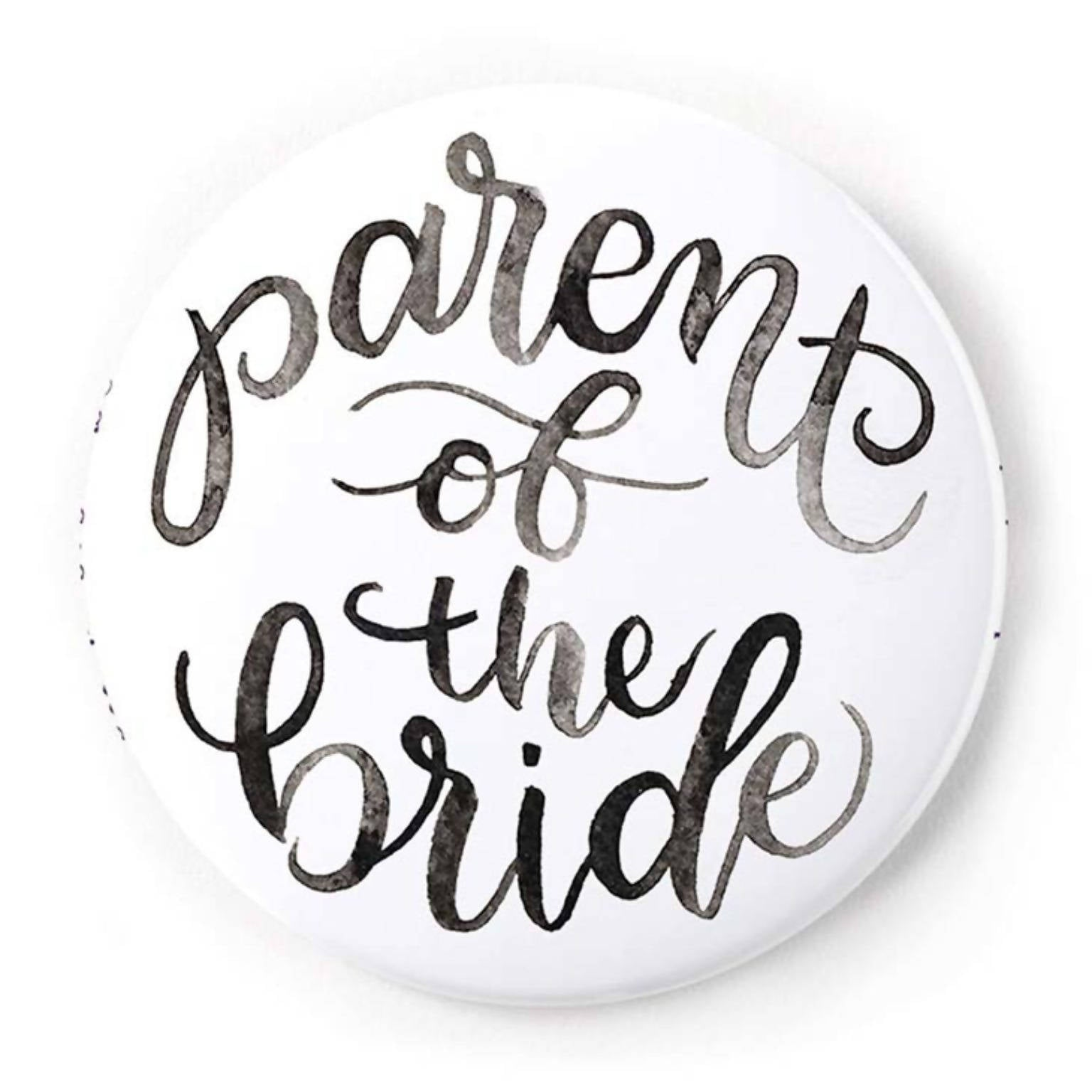 Parent of the Bride 2 Inch Pin-Back Button