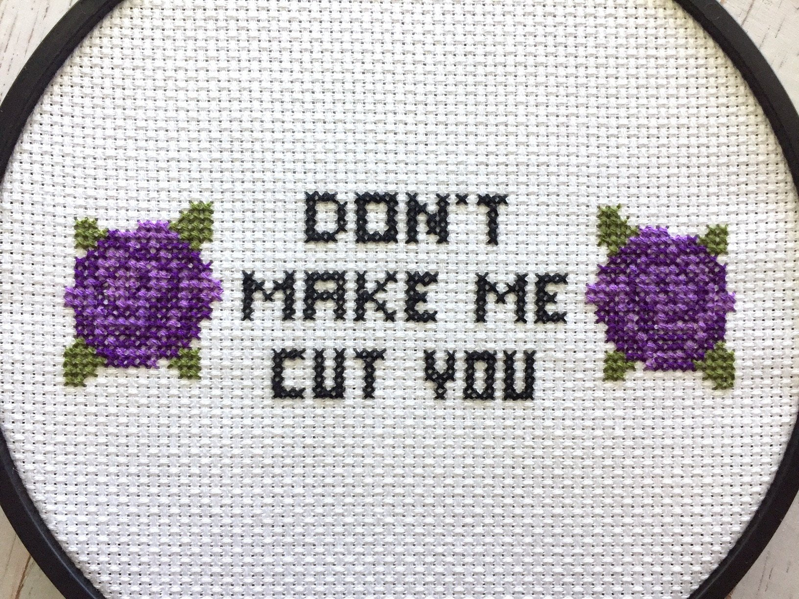 Don't Make Me Cut You Counted Cross Stitch Pattern Beginner Cross Stitch DIY KIT 6""