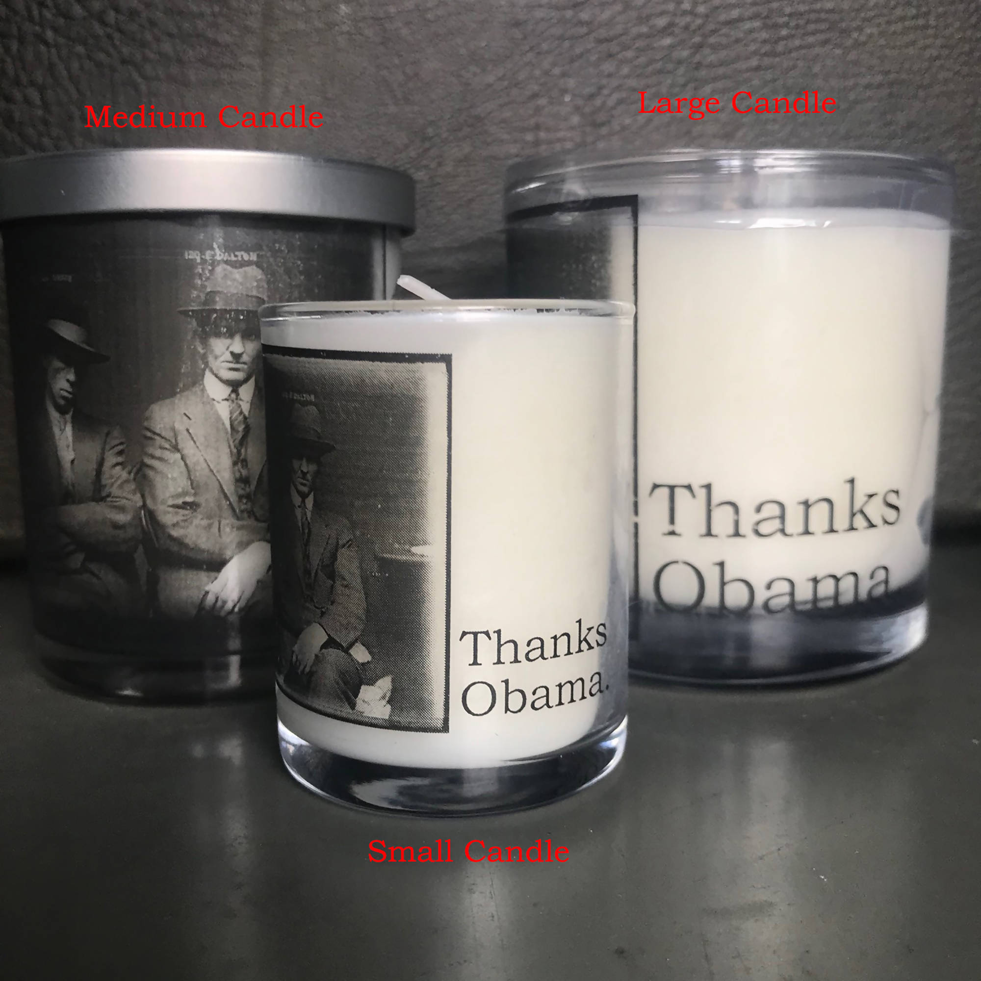 Big House Candles, Thanks Obama