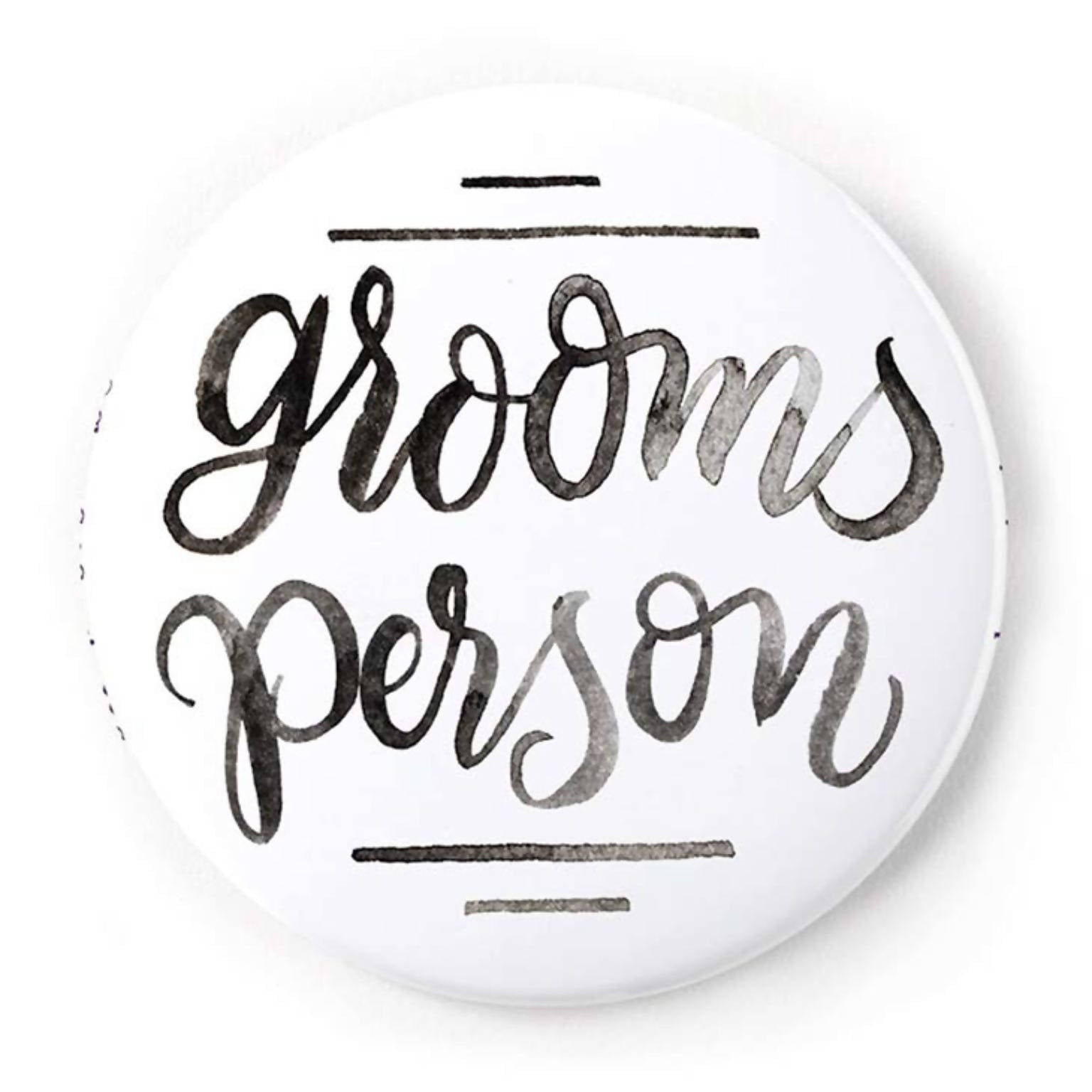 Groomsperson 2 Inch Pin-Back Button