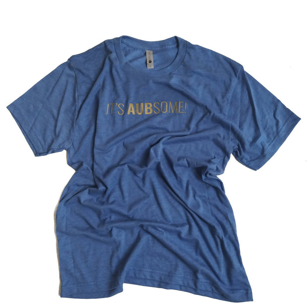 AUBSAUCE IT'S AUBSOME T-SHIRT