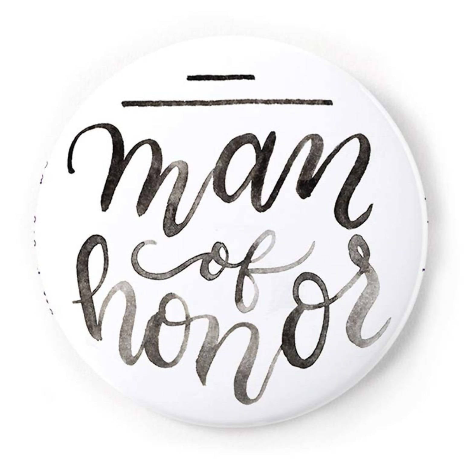 Man of Honor 2 Inch Pin-Back Button