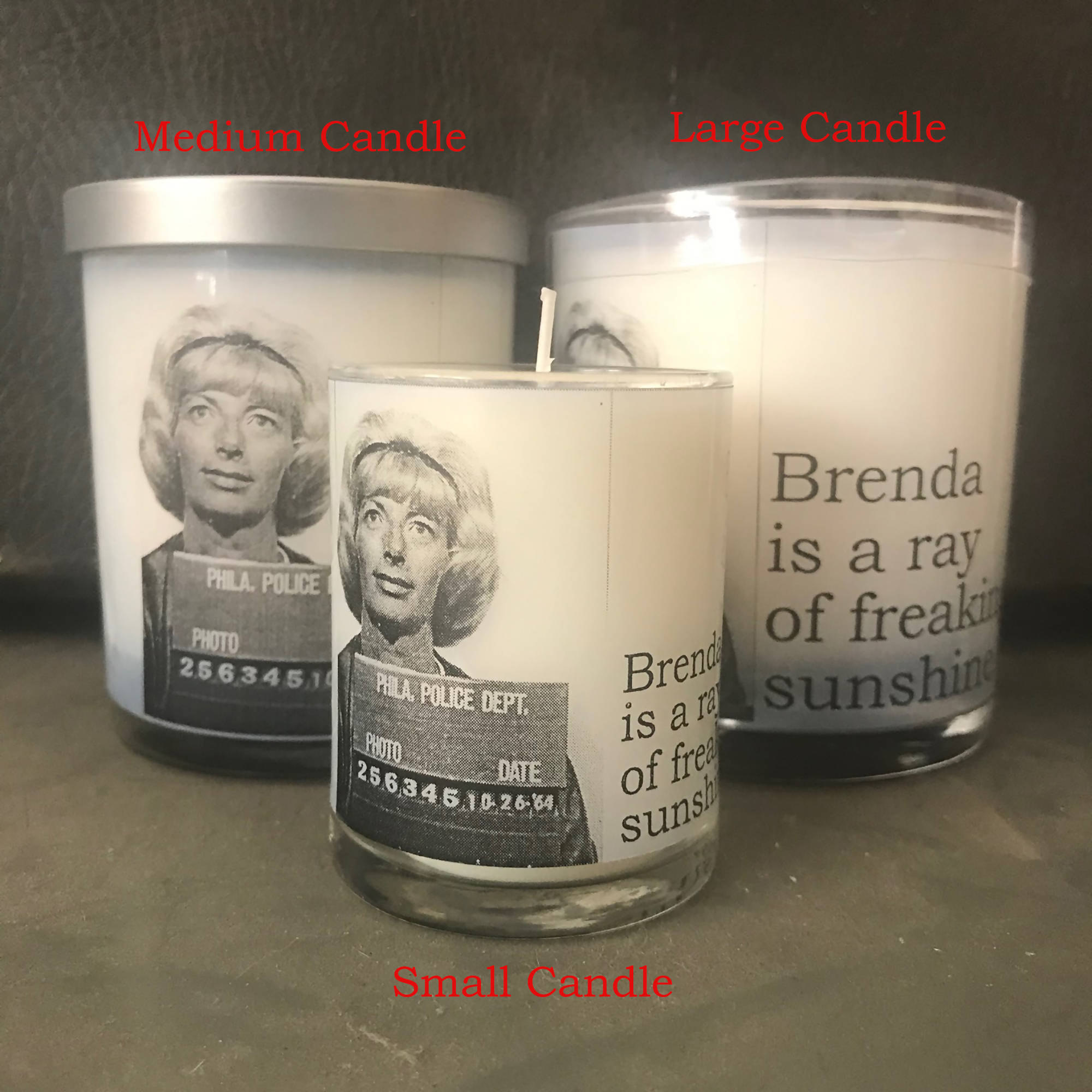 Big House Candles, Brenda is a ray of freaking…