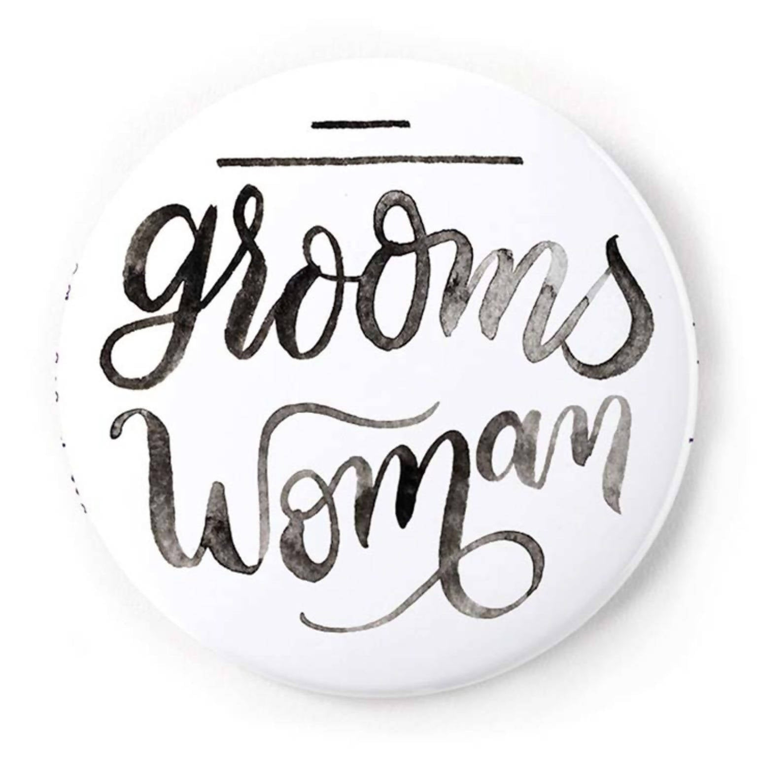 Groomswoman 2 Inch Pin-Back Button