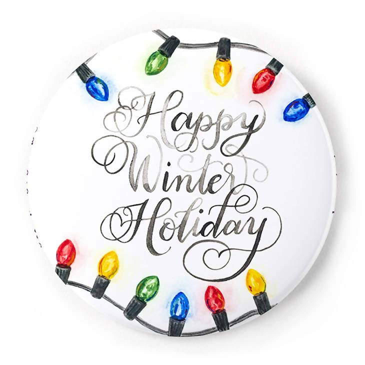 Happy Winter Holiday 2 Inch Pin-Back Button