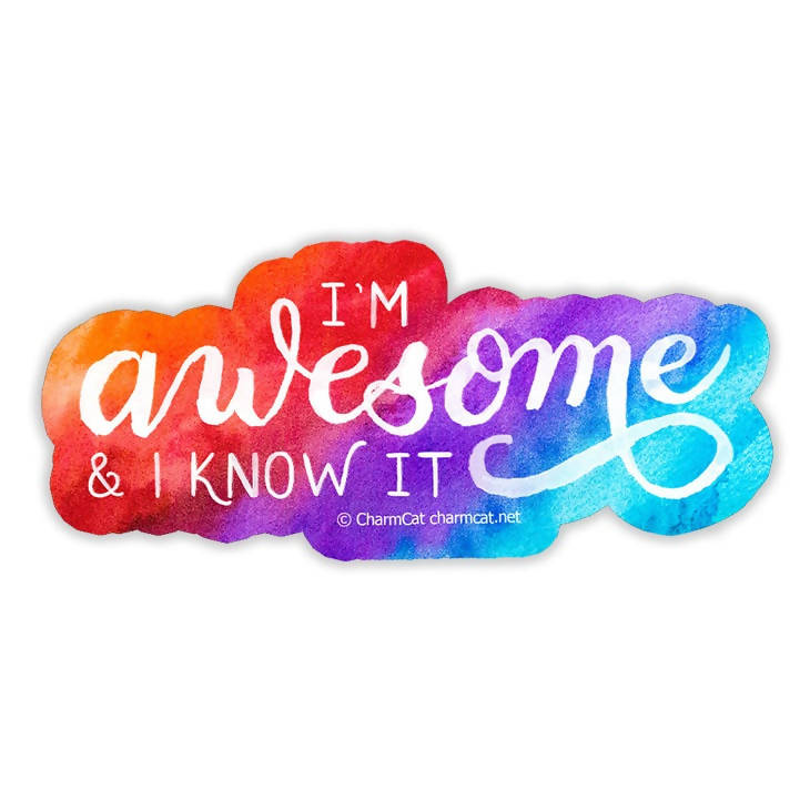I'm Awesome and I Know It Sticker