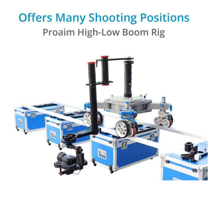 Proaim High-Low Boom Rig
