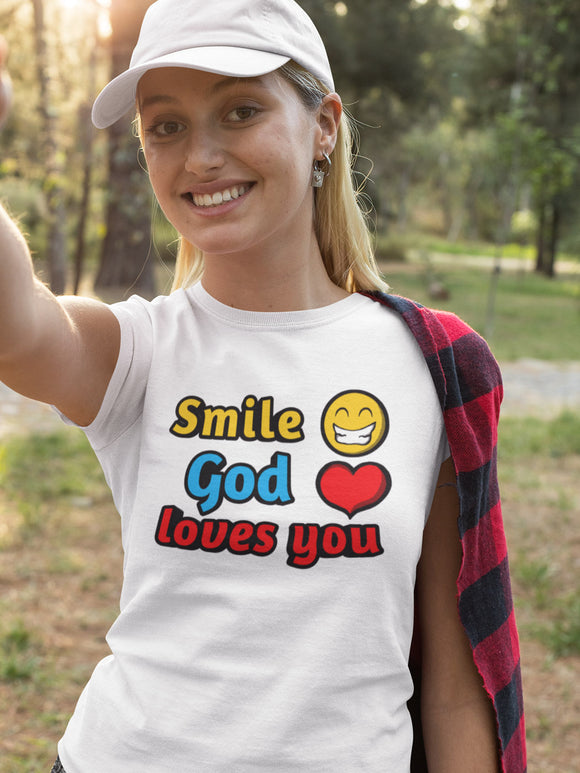 Smile, God Loves you