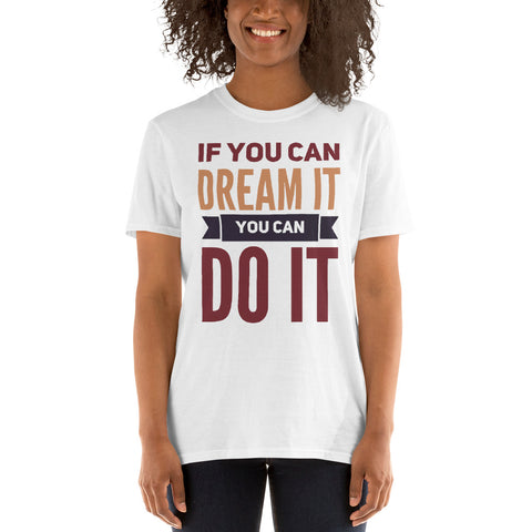 Dream it, do it
