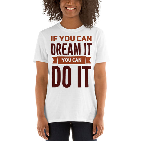 Dream it, do it .Brown