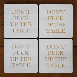 Coaster: Don't F**k Up The Table