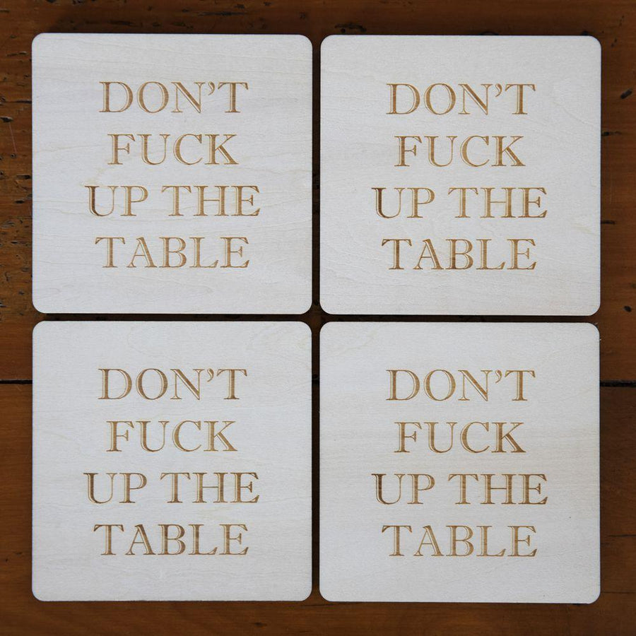 Don't F**k Up The Table Coaster