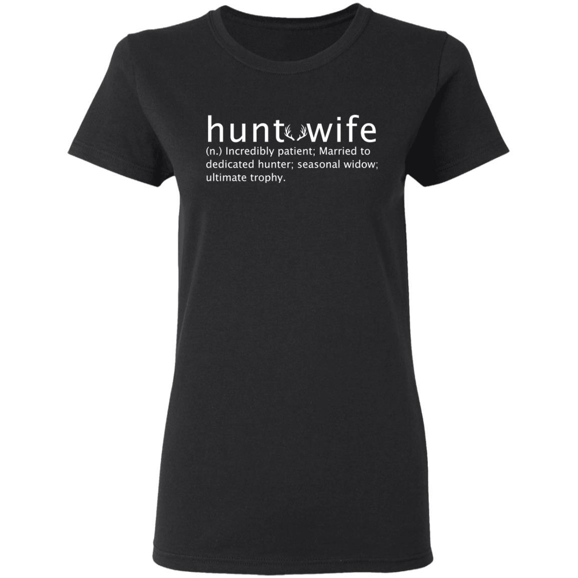 T-Shirts - Hunt Wife Ladies' T-Shirt