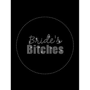 """Bride's Bitches"""