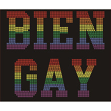 "Load image into Gallery viewer, ""BIEN GAY"""