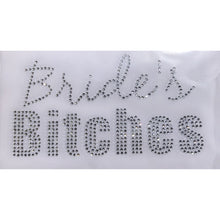 "Load image into Gallery viewer, ""Bride's Bitches"""