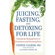 Juicing, Fasting and Detoxing For Life Book