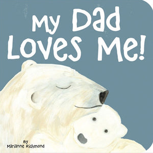 Sourcebooks - My Dad Loves Me